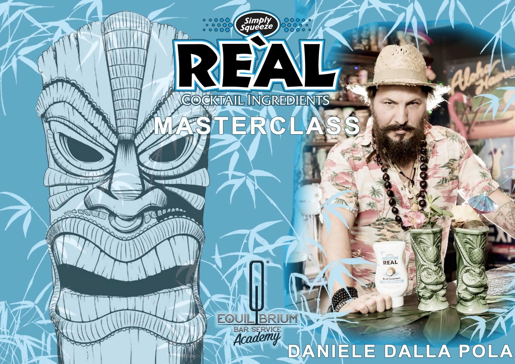 Re'al Tiki Masterclass con Daniele Dalla Pola